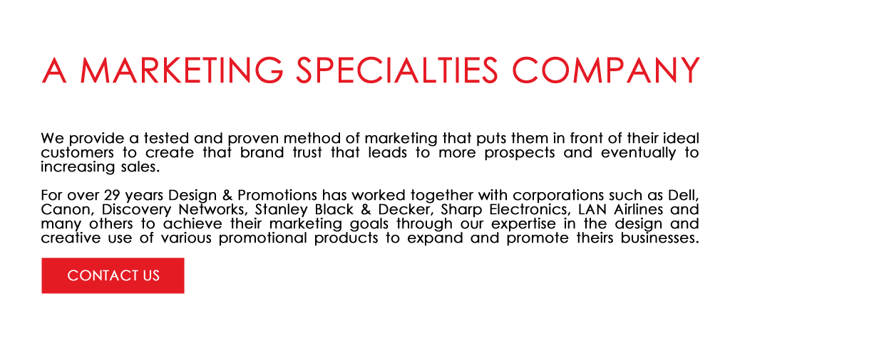 A Marketing Specialties Company since 1990